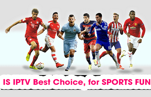 Why IPTV is best for you as a sports fan
