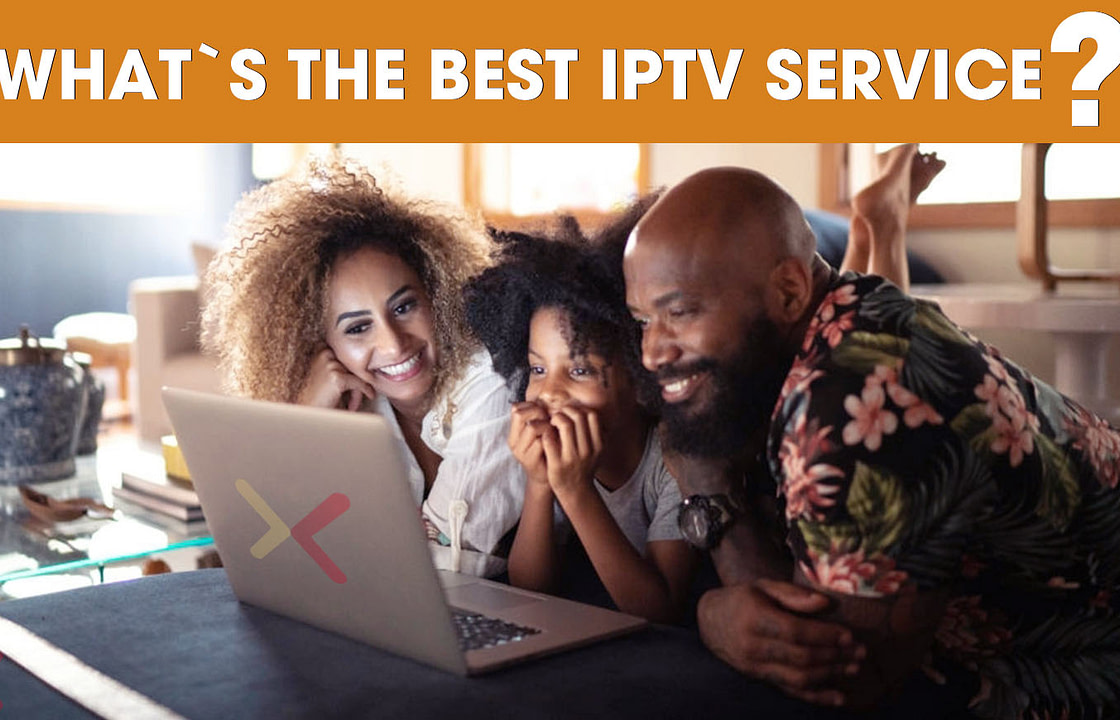 What`s the best IPTV services