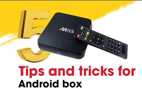 5 Pro tips and tricks for Android-box