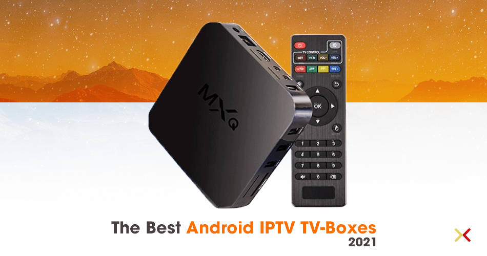 The best Android IPTV TV-Boxes